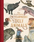 Illustrated Encyclopaedia of Ugly animals.jpeg